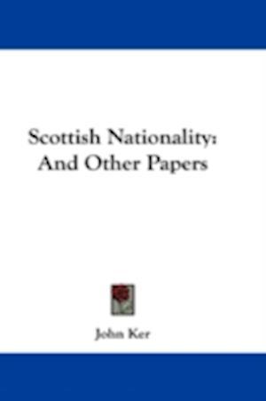 Scottish Nationality af John Ker