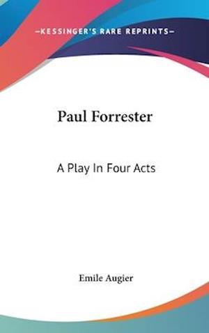 Paul Forrester af Emile Augier