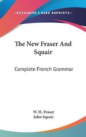 The New Fraser and Squair af W. H. Fraser, John Squair