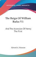 The Reign of William Rufus V1 af Edward A Freeman