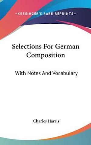 Selections for German Composition af Charles Harris