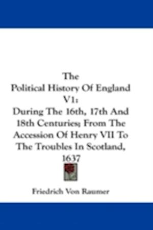 The Political History of England V1 af Friedrich Von Raumer