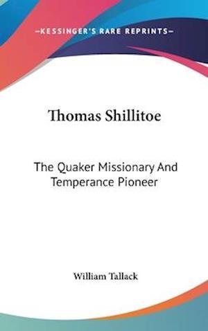 Thomas Shillitoe af William Tallack