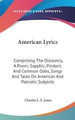 American Lyrics af Charles L. S. Jones