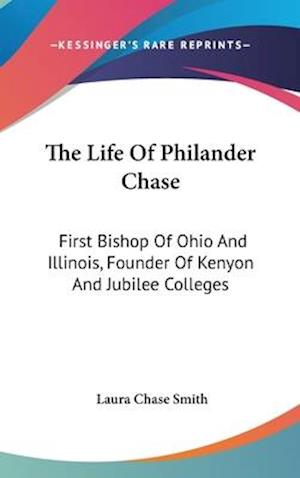 The Life of Philander Chase af Laura Chase Smith