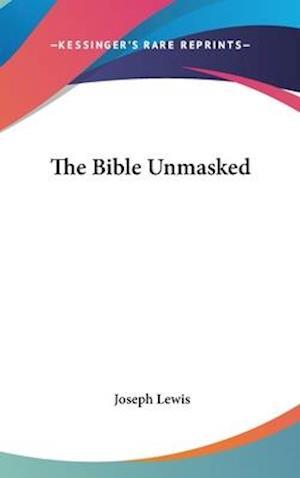 The Bible Unmasked af Joseph Lewis