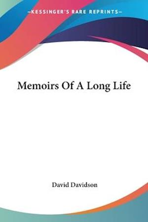 Memoirs of a Long Life af David Davidson