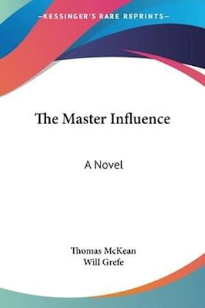 The Master Influence af Thomas McKean