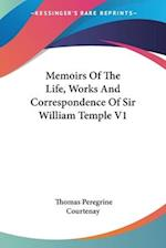 Memoirs of the Life, Works and Correspondence of Sir William Temple V1 af Thomas Peregrine Courtenay
