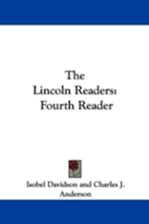 The Lincoln Readers af Charles J. Anderson, Isobel Davidson