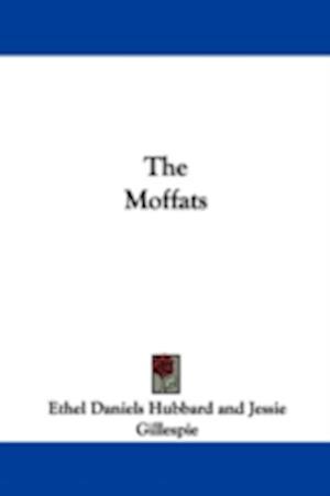 The Moffats af Ethel Daniels Hubbard