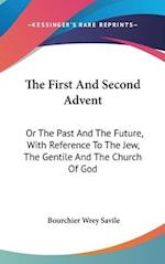 The First and Second Advent af Bourchier Wrey Savile