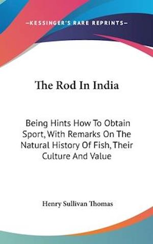 The Rod in India af Henry Sullivan Thomas