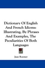 Dictionary of English and French Idioms af Jean Roemer