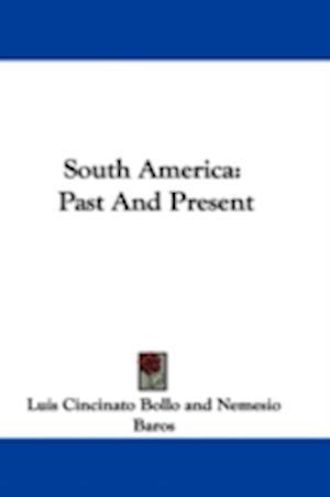 South America af Luis Cincinato Bollo, Nemesio Baros