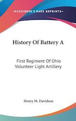 History of Battery a af Henry M. Davidson