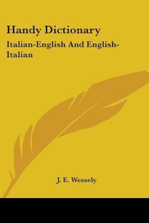 Handy Dictionary af J. E. Wessely
