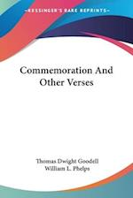 Commemoration and Other Verses af Thomas Dwight Goodell