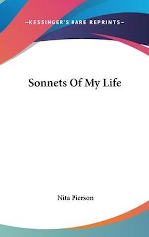 Sonnets of My Life af Nita Pierson