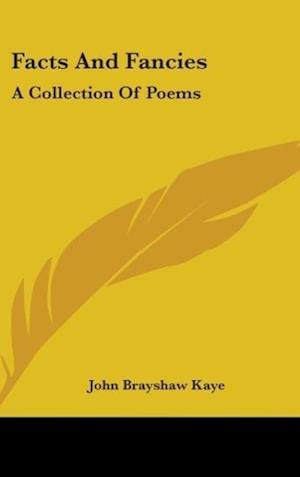 Facts and Fancies af John Brayshaw Kaye