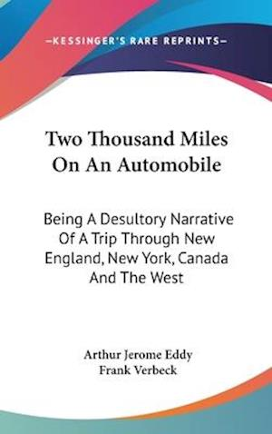 Two Thousand Miles on an Automobile af Arthur Jerome Eddy
