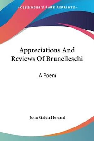 Appreciations and Reviews of Brunelleschi af John Galen Howard