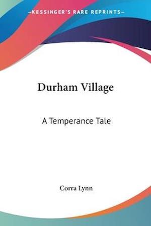 Durham Village af Corra Lynn