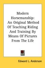Modern Horsemanship af Edward L. Anderson