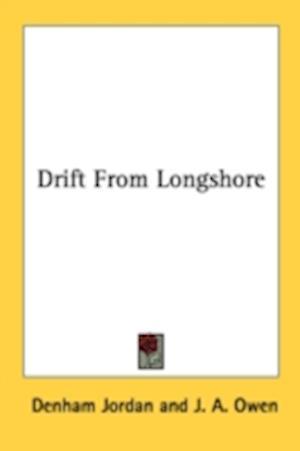 Drift from Longshore af Denham Jordan