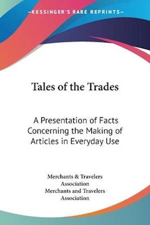Tales of the Trades af Travelers Association, Merchants and Travelers Association