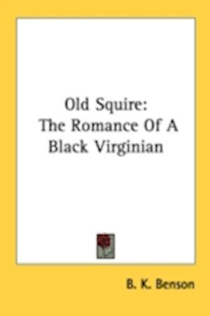 Old Squire af B. K. Benson