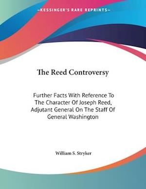 The Reed Controversy af William S. Stryker