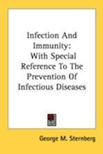 Infection and Immunity af George M. Sternberg