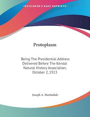 Protoplasm af Joseph A. Martindale