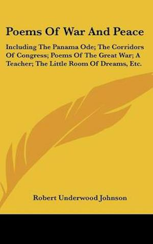 Poems of War and Peace af Robert Underwood Johnson