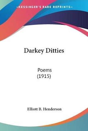 Darkey Ditties af Elliot Blaine Henderson
