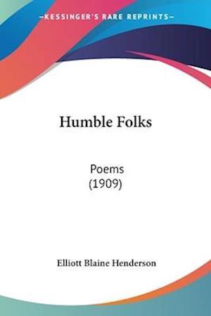 Humble Folks af Elliot Blaine Henderson