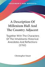A   Description of Millenium Hall and the Country Adjacent af Christopher Smart