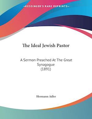 The Ideal Jewish Pastor af Hermann Adler