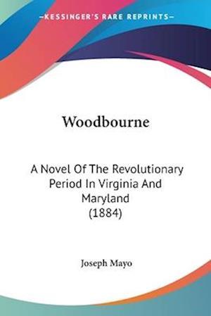 Woodbourne af Joseph Mayo