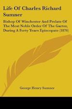 Life of Charles Richard Sumner af George Henry Sumner