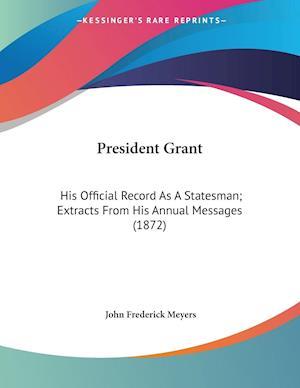 President Grant af John Frederick Meyers