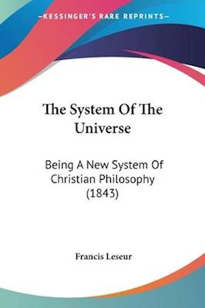 The System of the Universe af Francis Leseur