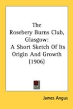 The Rosebery Burns Club, Glasgow af James Angus