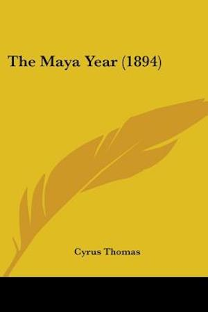 The Maya Year (1894) af Cyrus Thomas