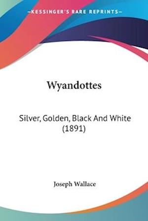 Wyandottes af Joseph Wallace