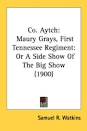 Co. Aytch af Samuel R. Watkins, Sam R. Watkins