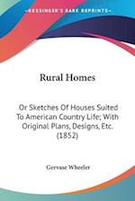 Rural Homes af Gervase Wheeler