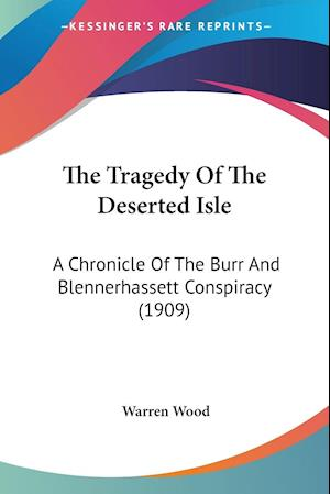 The Tragedy of the Deserted Isle af Warren Wood