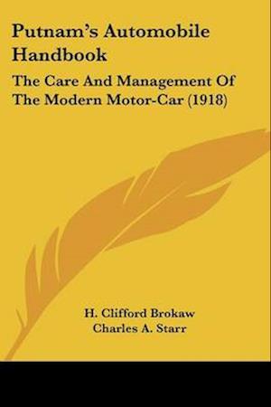 Putnam's Automobile Handbook af Charles A. Starr, H. Clifford Brokaw